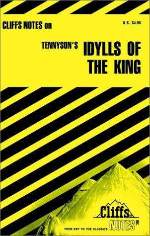 Tennysons Idylls of the King (Cliffs Notes)  by  Robert J. Milch