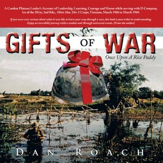 GIFTS of WAR:Once Upon A Rice Paddy  by  Dan Roach