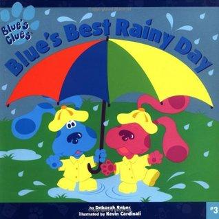 Blues Best Rainy Day  by  Deborah Reber
