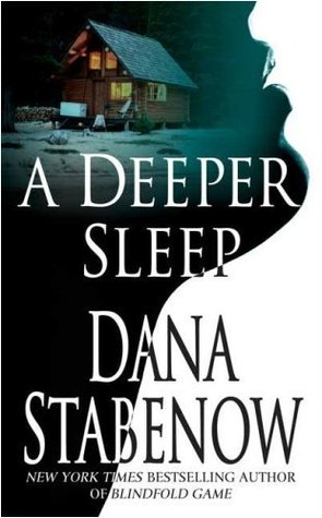 A Deeper Sleep: A Kate Shugak Novel (Kate Shugak Novels) Dana Stabenow