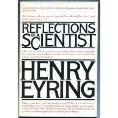 Reflections of a Scientist Henry B. Eyring