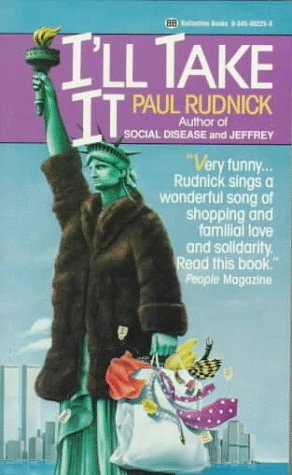 Ill Take It Paul Rudnick