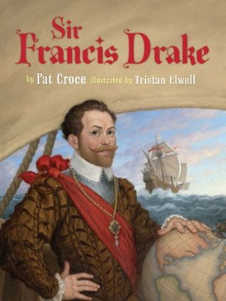 Sir Francis Drake  by  Pat Croce