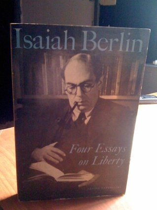 Four Essays on Liberty Isaiah Berlin