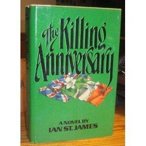 The Killing Anniversary  by  Ian St. James