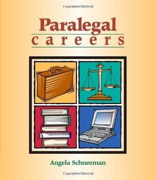 Paralegal Careers Angela Schneeman