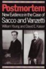 Postmortem: New Evidence in the Case of Sacco and Vanzetti  by  William Young