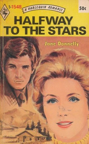 Halfway to the Stars (Harlequin Romance, No. 1548)  by  Jane Donnelly