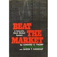 Beat the Markets  by  Edward O. Thorp
