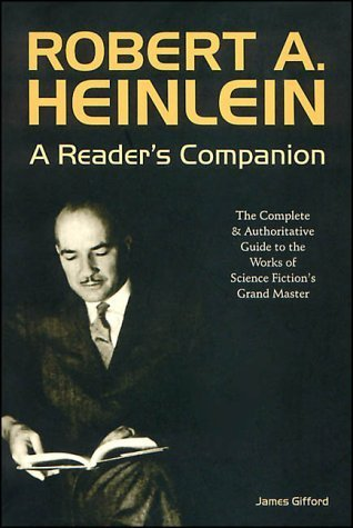 Robert A. Heinlein: A Readers Companion James Gifford