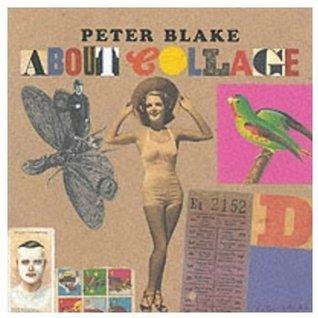 Peter Blake About Collage Lewis Biggs