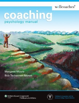 Coaching Psychology Manual (Point  by  Margaret    Moore