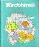Windchimes Mifflin Reading Series Grade three-Five (Houghton Mifflin Reading series) William K. Durr