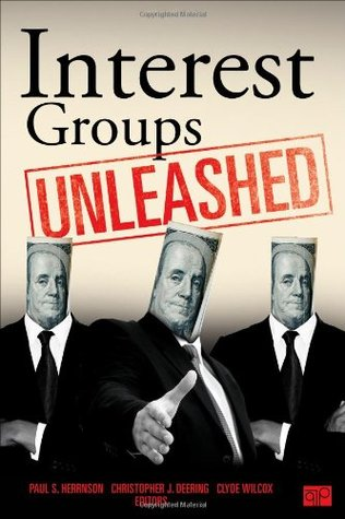 Interest Groups Unleashed  by  Paul S. Herrnson