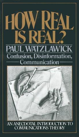 Faites Vous Même Votre Malheur Paul Watzlawick