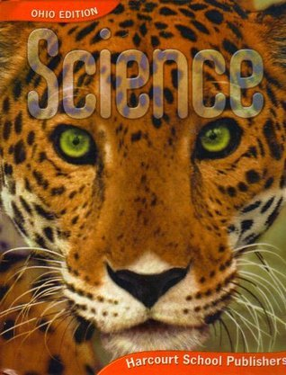 Harcourt Science Ohio: Io Se Grade 5 2006 (Science 06/07/08)  by  Harcourt School Publishers