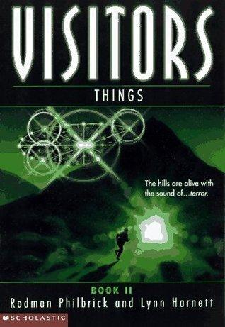 Things (Visitors, #2)  by  Rodman Philbrick
