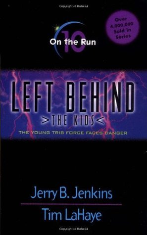 On the Run (Left Behind: The Kids #10)  by  Jerry B. Jenkins