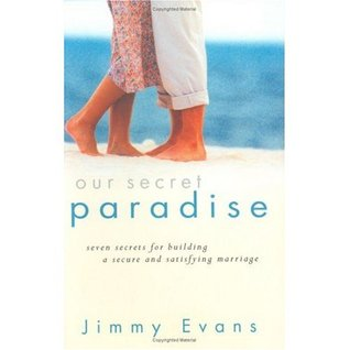 Our Secret Paradise Jimmy Evans