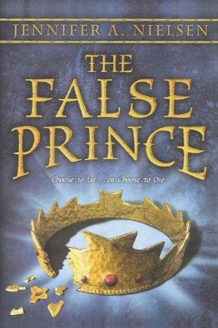 The False Prince (Turtleback School & Library Binding Edition)  by  Jennifer A. Nielsen