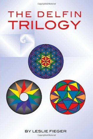 The DELFIN Trilogy  by  Leslie Fieger