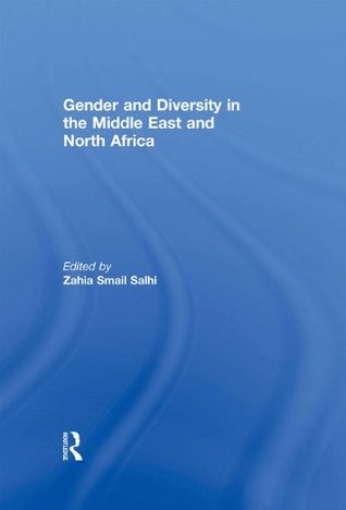 Gender And Diversity In The Middle  by  Zahia Smail Salhi