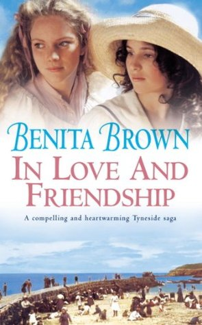 In Love And Friendship  by  Benita Brown