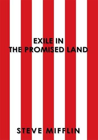 Exile In The Promised Land Steve Mifflin