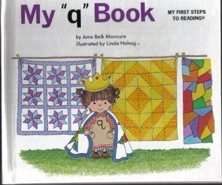 My   Q   Book Jane Belk Moncure