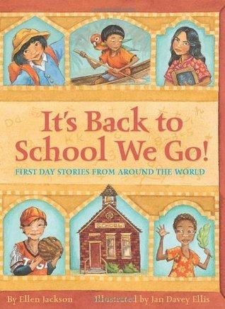 Its Back To School We Go!  by  Ellen Jackson