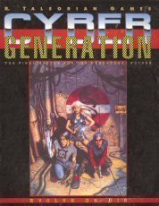 CyberGeneration (1st Edition) Mike Pondsmith