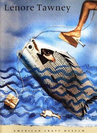 Lenore Tawney - A Retrospective  by  Kathleen Mangan