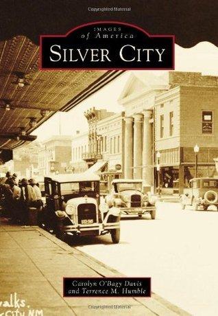 Silver City Carolyn OBagy Davis