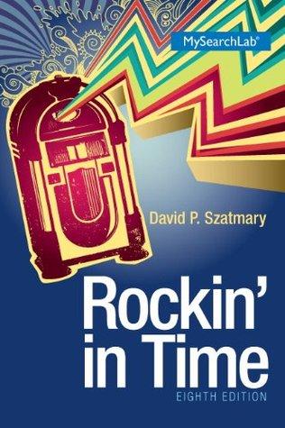 Rockin in Time  by  David P. Szatmary