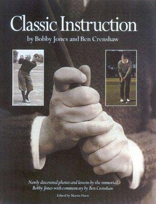 Classic Golf Instruction Bobby Jones