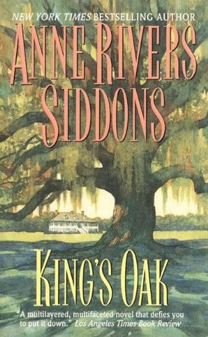Kings Oak Anne Rivers Siddons