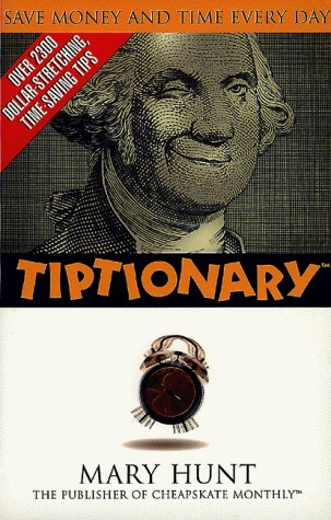 Tiptionary  by  Mary Hunt