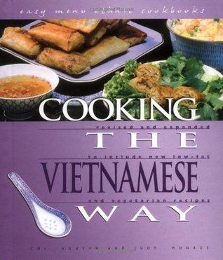 Cooking the Vietnamese Way Chi Nguyen