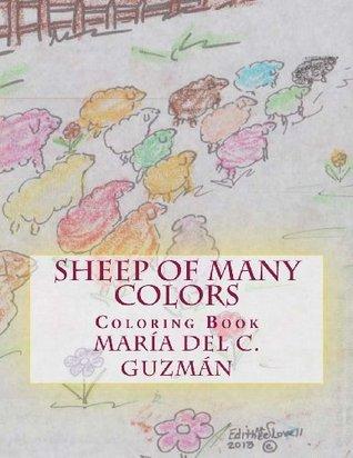 Sheep of Many Colors: Coloring Book (Volume 1) Maria Del C Guzman
