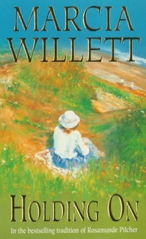 Holding On Marcia Willett