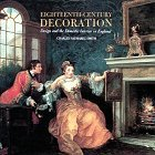 Eighteenth-Century Decoration: Design and the Domestic Interior in England Charles Saumarez Smith