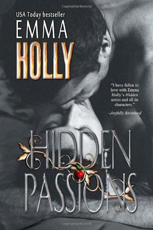 Hidden Passions: 5 Emma Holly