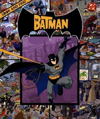 Batman: Look and Find Publications International Ltd.