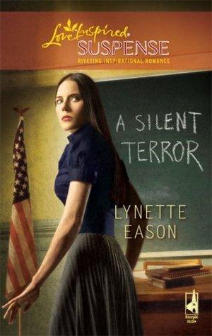 A Silent Terror (High Stakes, #1)  by  Lynette Eason