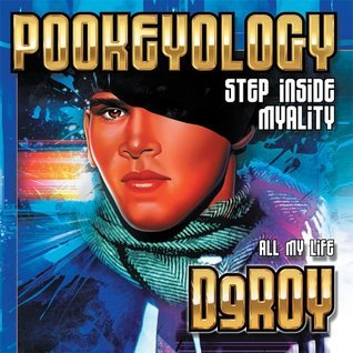 POOKEYOLOGY: Step Inside Myality Deroy