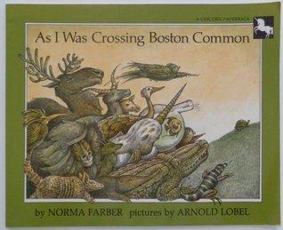 As I Was Crossing Boston Common Norma Farber