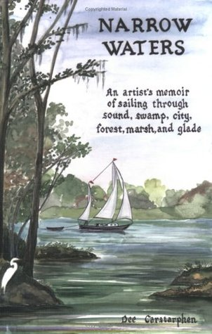 Narrow Waters  by  Dee Carstarphen