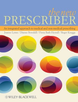 New Prescriber: An Integrated Approach to Medical and Non-Medical Prescribing  by  Fiona Bath-Hextall