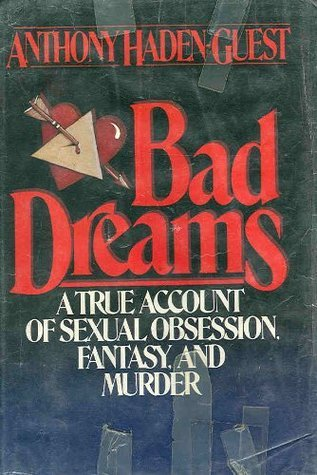 Bad Dreams Anthony Haden-Guest