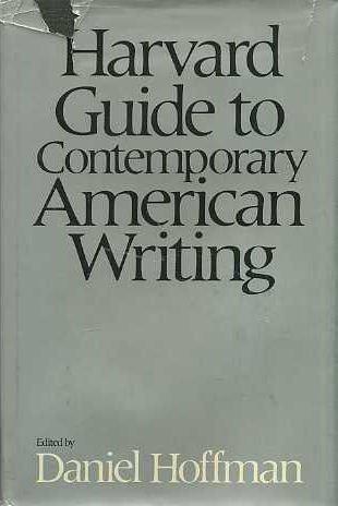 Harvard Guide to Contemporary American Writing Daniel Hoffman